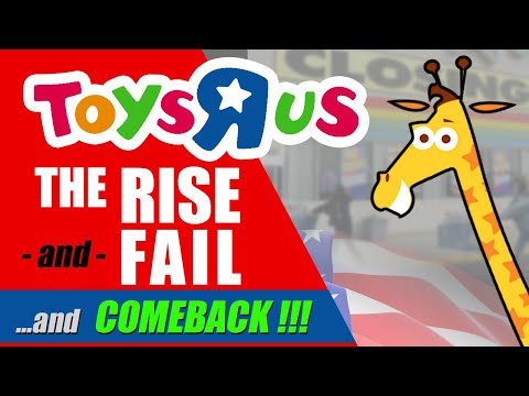 Lost - Toys R Us USA -  The Rise & Fail... & Comeback!!