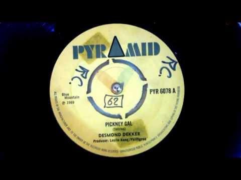 Desmond Dekker - Pickney Gal (7