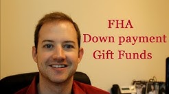 FHA downpayment gift funds