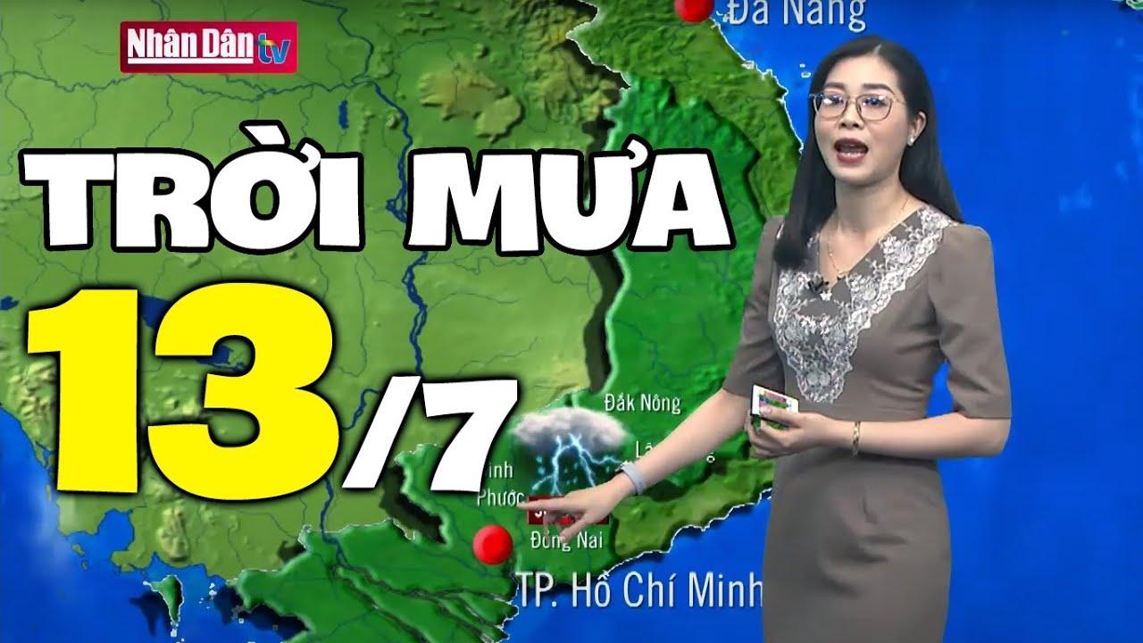 Dự báo thời tiết hôm nay và ngày mai 13/7   Dự báo thời tiết đêm nay mới nhất   Thông tin thời tiết hôm nay và ngày mai