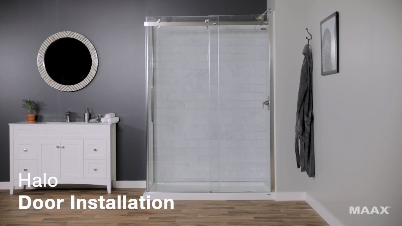 Maax Halo Shower Door Installation You