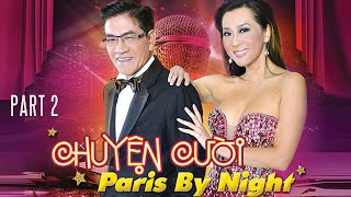 Nguyễn Ngọc Ngạn - Chuyện cười Paris By Night Part 2