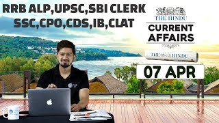CURRENT AFFAIRS | THE HINDU | 7th April | UPSC,RRB,SBI CLERK/IBPS,SSC,CLAT & OTHERS