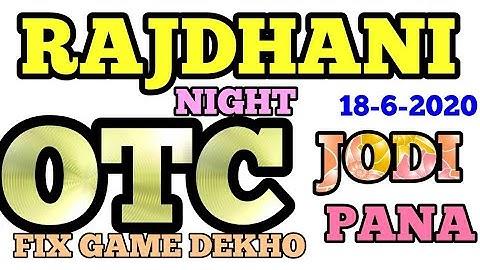 18-6-2020 RAJDHANI NIGHT OPEN TO CLOSE JODI AND PANA