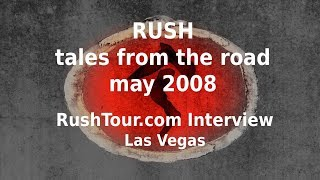 Rush - Tales From The Road - RushTour.com Interview