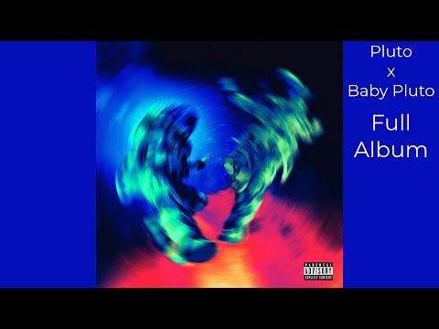 Future & Lil Uzi Vert – Pluto x Baby Pluto [FULL ALBUM] [with seamless transitions]