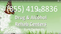 Christian Drug and Alcohol Treatment Centers Fort Ogden FL (855) 419-8836 Alcohol Recovery Rehab