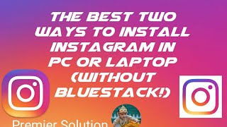 Gambar cover How to install instagram on pc without bluestack Best two ways