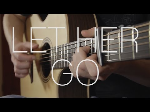 Passenger - Let Her Go - Fingerstyle Guitar Cover By James Bartholomew