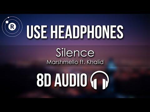 Marshmello Ft. Khalid - Silence (8D AUDIO)