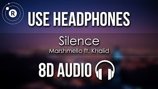 Marshmello ft. Khalid - Silence (8D AUDIO)