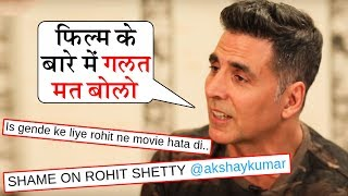 Akshay Kumar ANGRY Reaction On Fans INSULTING Rohit Shetty For Sooryavanshi