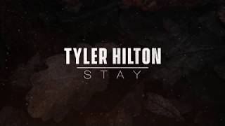 Tyler Hilton - Stay - Lyric Video (Rihanna Cover)
