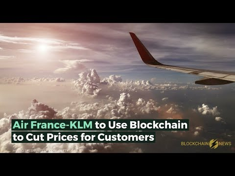 Air France-KLM to Use Blockchain to Cut Prices for Customers