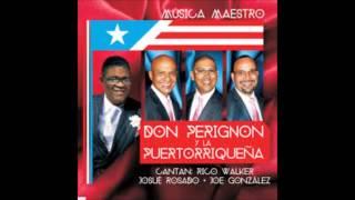 Don Perignon y La Puertorriqueña - Verdaderos Soneros