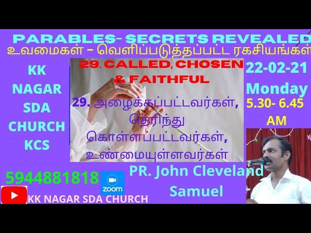 KK NAGAR SDA CHURCH -29- Called, Chosen & Faithful - PR. John Cleveland Samuel
