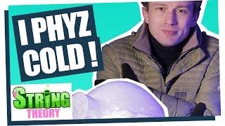 Pourquoi on a pas froid dans un Igloo par ScienceEtonnante - I Phyz Good #02 - String Theory