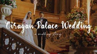 Çırağan Sarayı | Hacer ve Ahmet'in büyüleyici Düğün Hikayesi • Wedding Story 2018