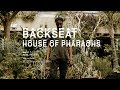 House of pharaohs backseat official music video mp3
