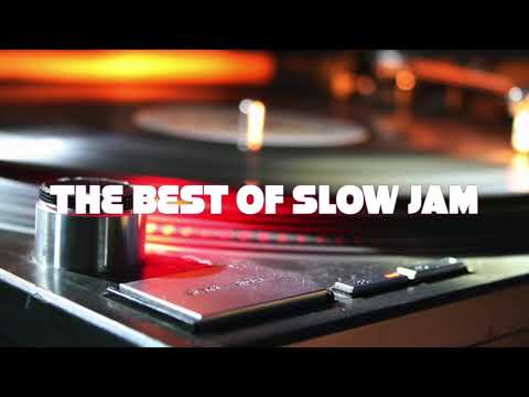 The Best of SLOW JAMS - AUGUST 2019