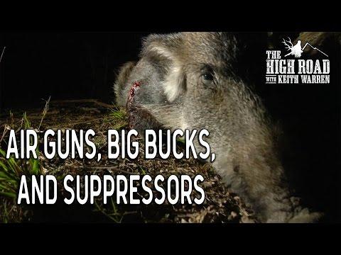 Air Guns, Big Bucks, and Suppressors