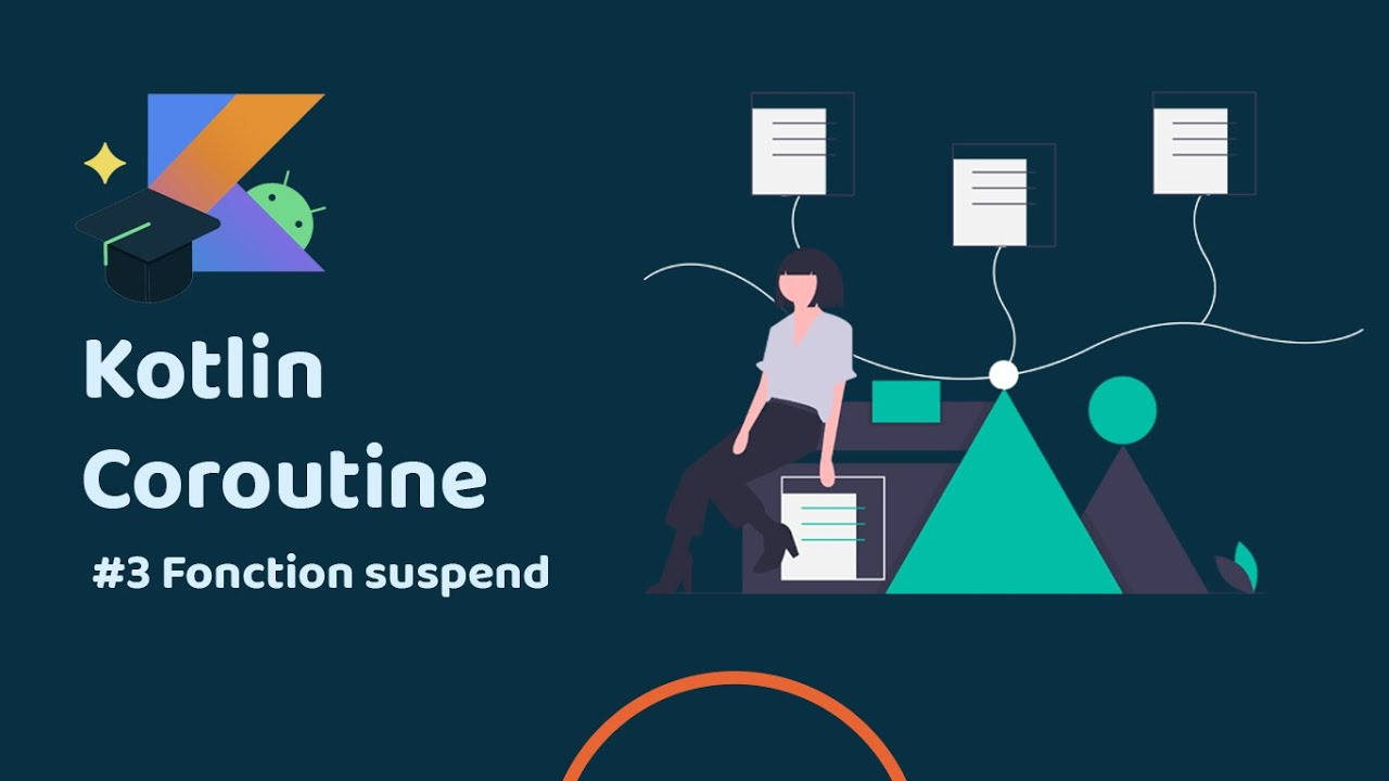 Android coroutine Ep3 Fonction suspend