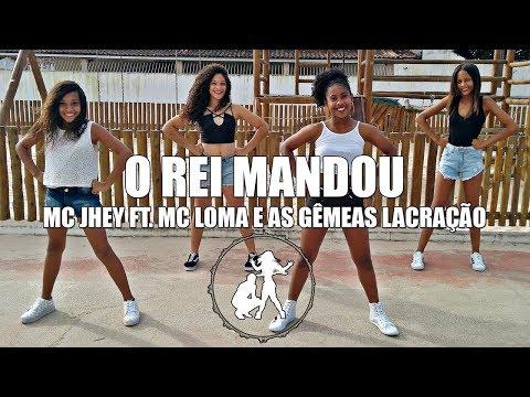 MC Jhey ft MC Loma e as Gêmeas Lacração - O Rei Mandou  Coreografia Sintonizaê