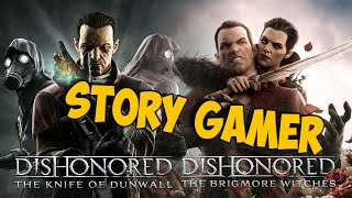 Сюжет DLC Dishonored. The Knife Of Dunwall и The Brigmore Witches – Story Gamer