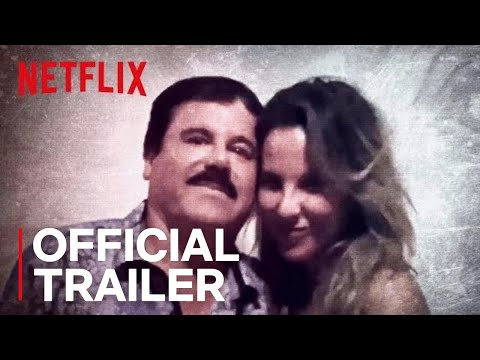 The Day I Met El Chapo   Official Trailer [HD]   Netflix