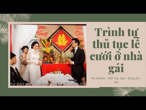 Trình tự thủ tục lễ cưới ở nhà gái