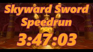 Skyward Sword Any% Speedrun in 3:47:03[World Record]
