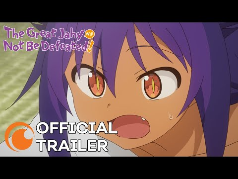 The Great Jahy Will Not Be Defeated! | OFFICIAL TRAILER