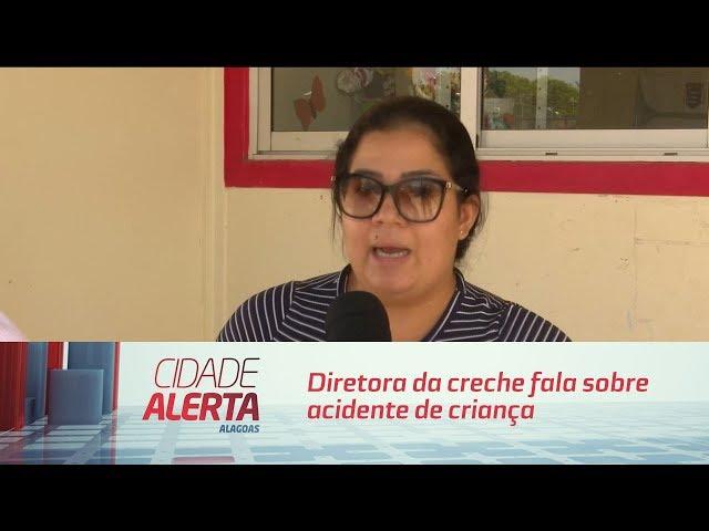 Diretora da creche fala sobre acidente de criança