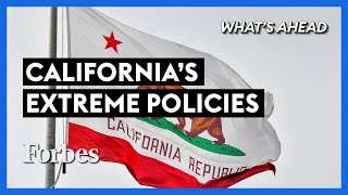 How California's Extreme Policies Are Hurting The State - Steve Forbes | What's Ahead | Forbes