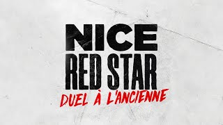 VIDEO: OGC Nice - Red Star : duel à l'ancienne