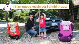 Bambini in auto   Le nuove regole i-Size
