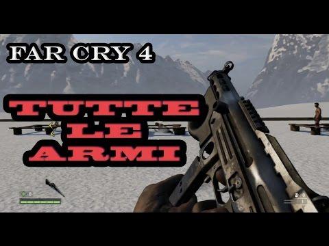FAR CRY 4 - TUTTE LE ARMI