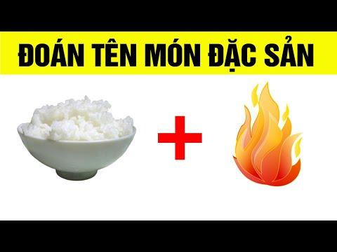 Đố vui về các món đặc sản của Việt Nam, câu đố về các món ăn