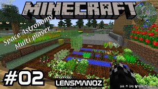 Minecraft - Space Astronomy MP - Ep 2 - Smeltery & Farms