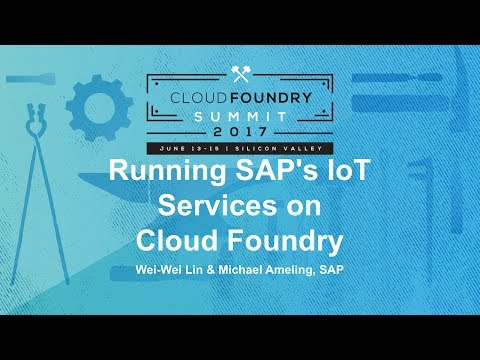 Running SAP's IoT Services on Cloud Foundry