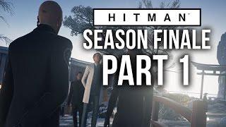 Hitman Season Finale Gameplay Walkthrough Part 1 - JAPAN HOKKAIDO (Episode 6)