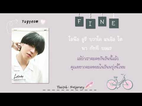 [THAISUB] GOT7 Yugyeom - Fine