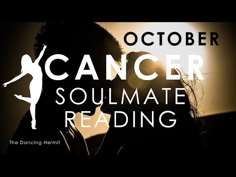 CANCER 🙏🏼 FIGHTING FOR SOULMATE REUNION🔥 October 2018 Soulmate Reading