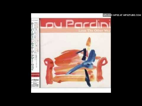 I'll always be there for you - Lou Pardini