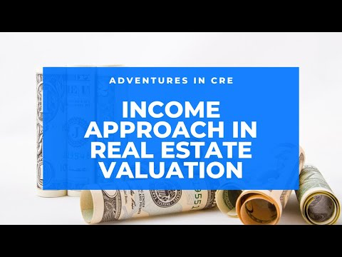 How to Use The Income Approach to Value Income-Producing Property