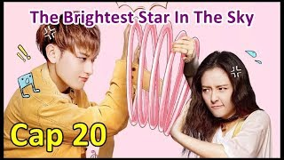 The Brightest Star In The Sky - Cap 20 Sub Español
