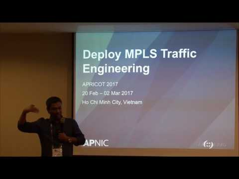 APRICOT 2017 - Deploy MPLS Traffic Engineering Tutorial (Par
