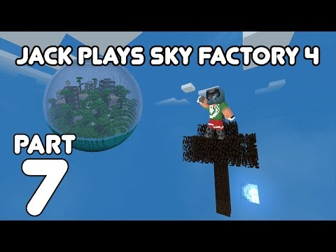 Jack Is Lost? Jack Plays Minecraft: Sky Factory 4 Part 7
