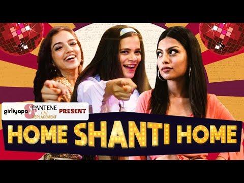 Weekend Party Song | Home Shanti Home Parody feat. Ahsaas, Srishti, Akanksha | Girliyapa