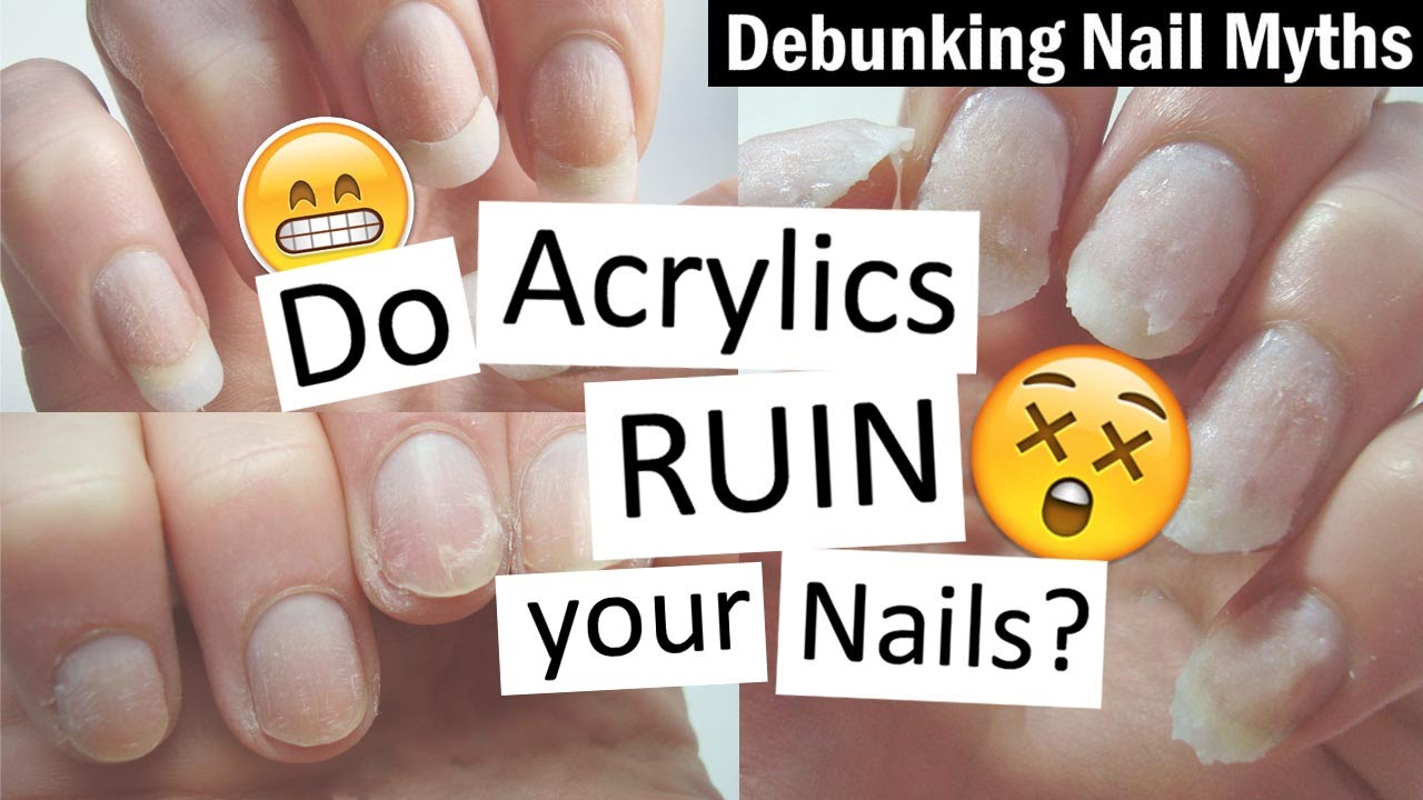 Do Acrylics RUIN Your Nails? | Debunking Nail Myths with Nailed It ...